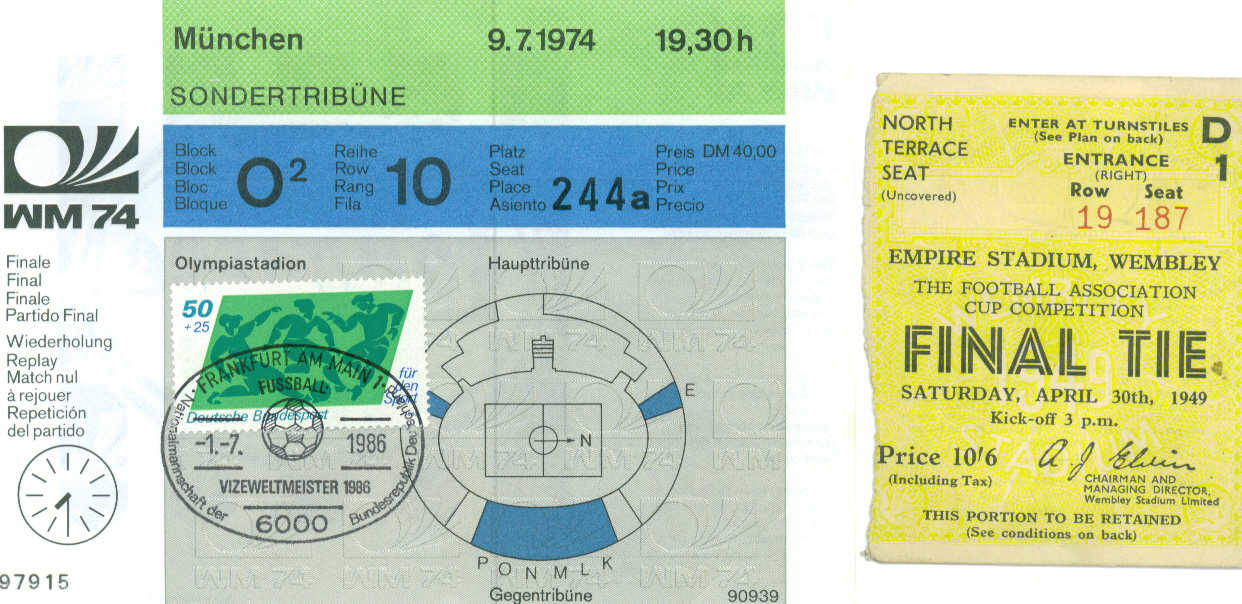 World Cup 1974 Replay Ticket (match never played) and 1949 FA Cup Final
